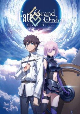 Судьба: Великий Приказ. Первый приказ / Fate/Grand Order: First Order [1 из 1]